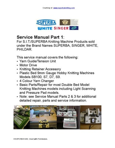 Service Manual Part 1 For Double Bed Knitting Machines Superba