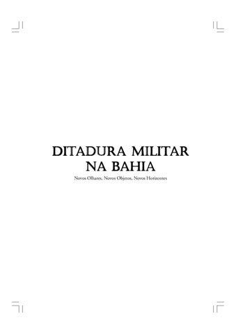 ufba ditadura militar na bahia 1 by victor bastos - issuu 13d4a8c2c5c82