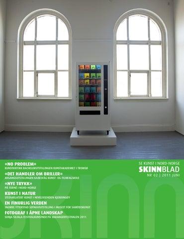 c16fc3b8 SKINNblad 02/2011 by Se Kunst i Nord-Norge - issuu