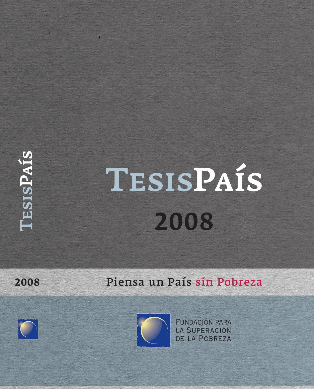Tesis País 2008 by Fundación Superación Pobreza - issuu
