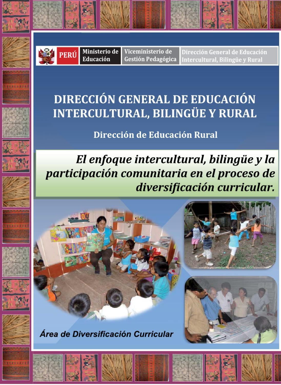 Enfoque Intercultural Bilingüe en la diversificación curricular by ...