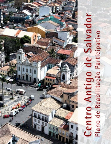ac9009ac04b6e Plano de Reabilitação do Centro Antigo by Secretaria de Cultura do ...