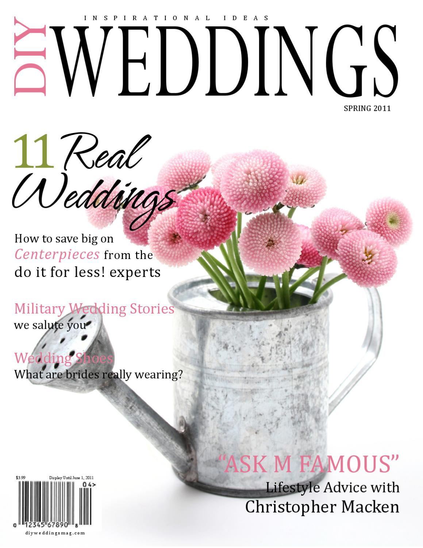 DIY Weddings Magazine - Spring 2011 by DIY Weddings Magazine - issuu