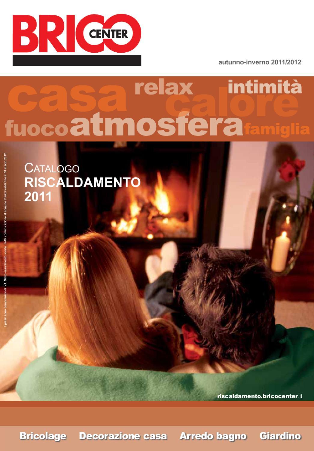 Bricocenter Riscaldamento By Gaetano Nicotra Issuu