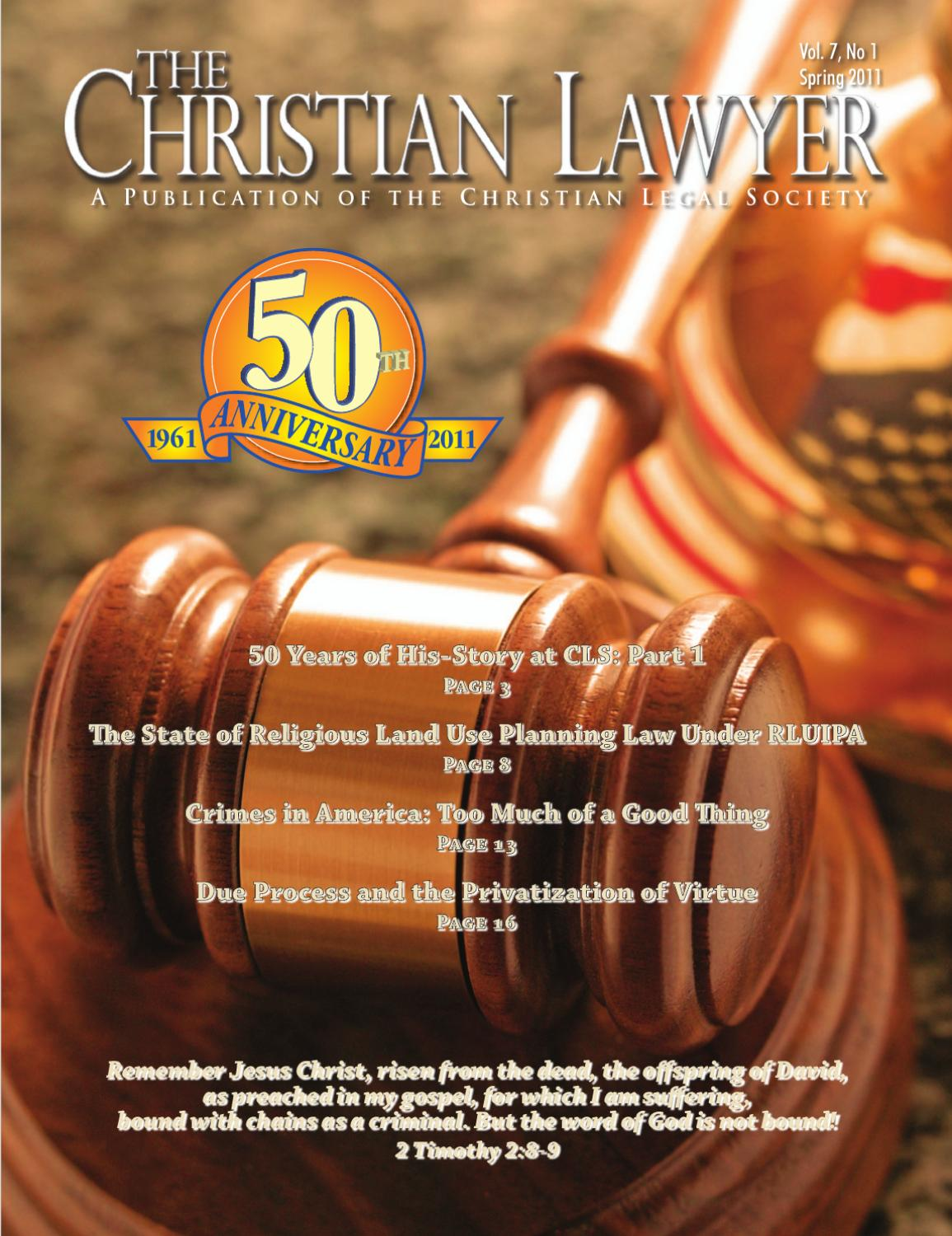 Christian Legal Society: Spring 2011 Issue By Christian