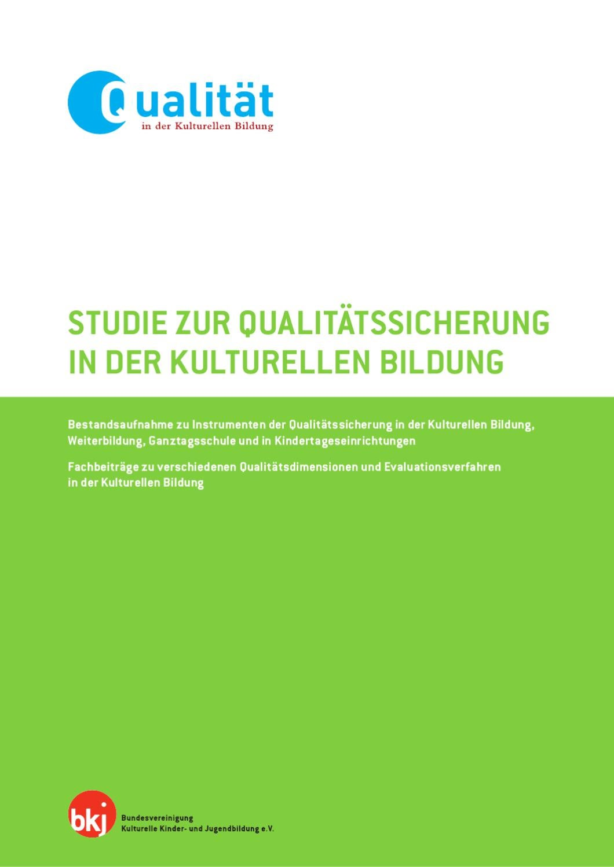 Qualitätssicherung in der Kulturellen Bildung by BKJ e. V. - issuu