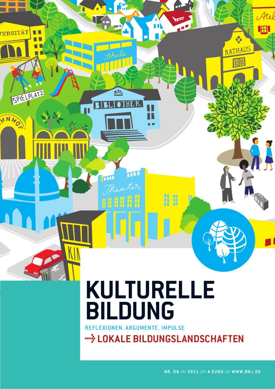 Magazin KULTURELLE BILDUNG Nr 8 /// Lokale Bildungslandschaften by BKJ e.  V. - issuu