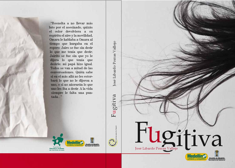 Fugitiva by Museo Casa de la Memoria Alcaldía de Medellín - issuu 25d1646110b6