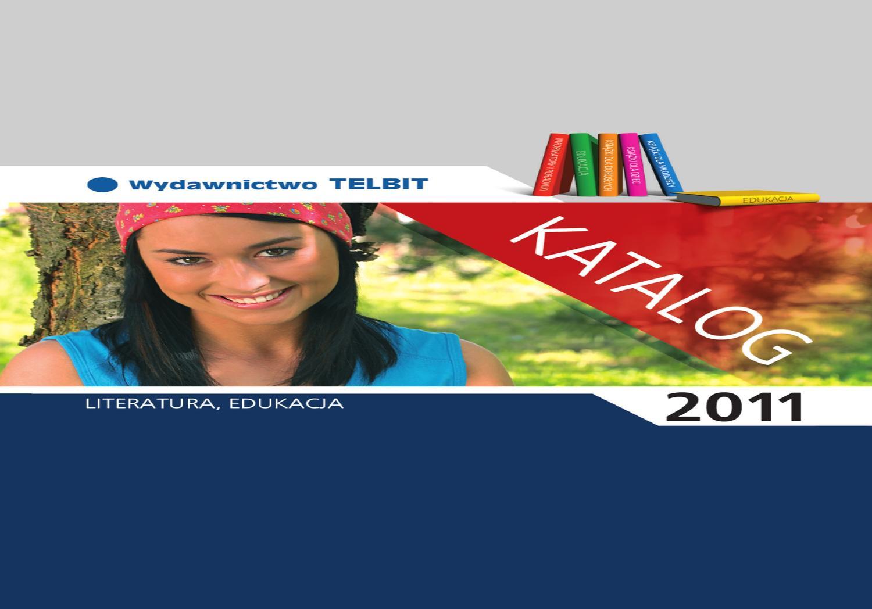Katalog Wydawnictwa Telbit Maj 2011 By Wydawnictwo Telbit
