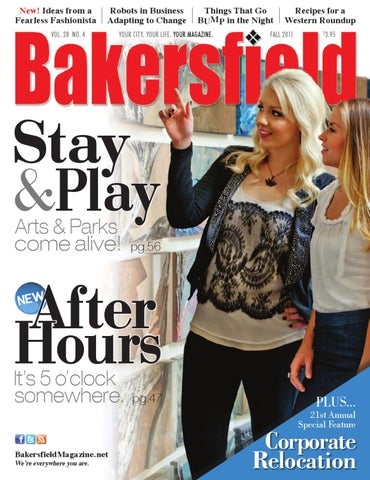 Bakersfield Magazine • 28-4 • Relocation • After Hours by