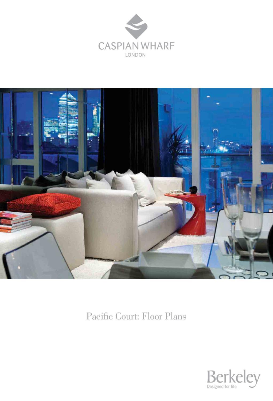 Caspian Wharf Pacific Court Berkeley Homes By Newhomesforsale Co Uk Issuu