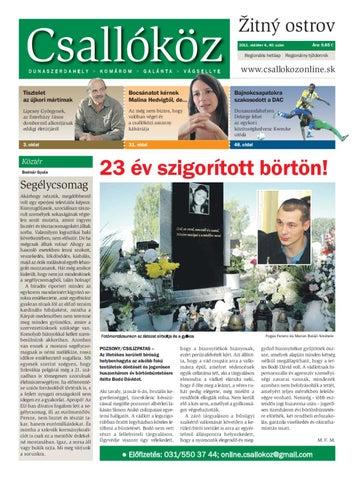3af2f5d67e 2011-40 Csallóköz by Csallóköz Šéfredaktor - issuu