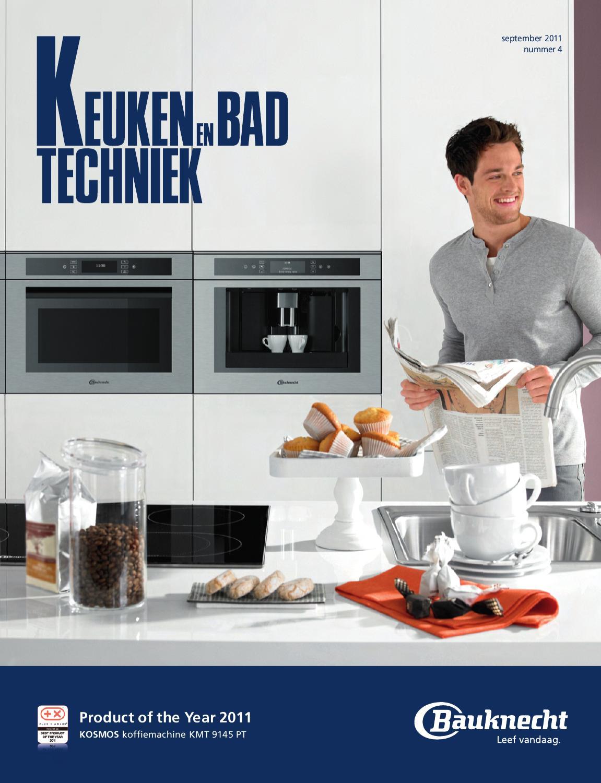 keuken en badtechniek no 4 september 2011 by uitgeverij de schouw issuu. Black Bedroom Furniture Sets. Home Design Ideas