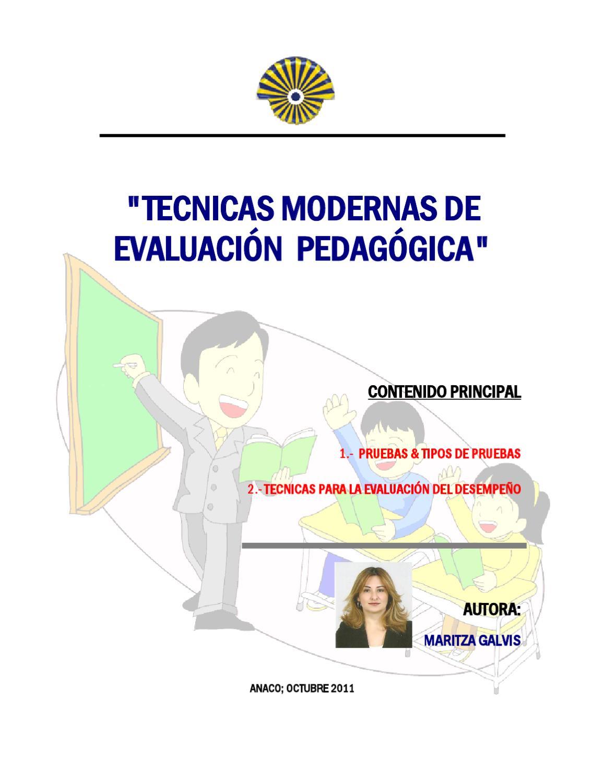 Tecnicas modernas de evaluaci n pedag gica by maritza for Tecnicas culinarias modernas