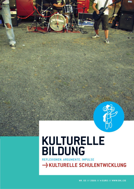 Magazin KULTURELLE BILDUNG Nr. 3 /// Kulturelle Schulentwicklung by ...