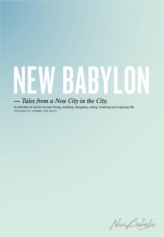 d73c58e55a5 New Babylon by youri staat - issuu