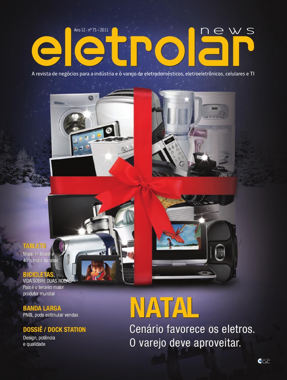 48e124b0a29 Revista Eletrolar - Ed 75 by Grupo Eletrolar - issuu