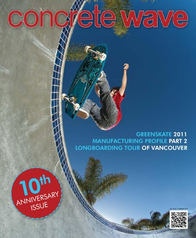 6bb5506397 Vol 10 No 1 by Concrete Wave Magazine - issuu