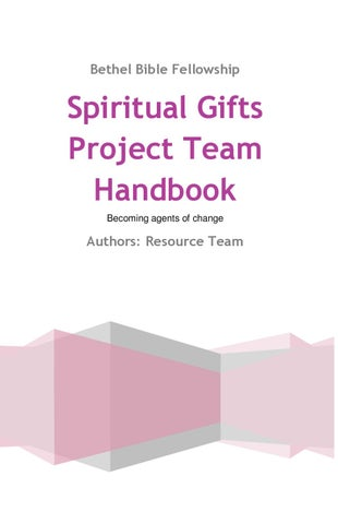 Spiritual gifts project team handbook by patricia dean issuu page 1 bethel bible fellowship spiritual gifts negle Images