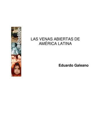 Las venas abiertas de América Latina by Gastón Basaldúa - issuu a3e42cbb603