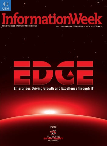 InformationWeek India – October - EDGE Awards by Viraj Mehta - issuu