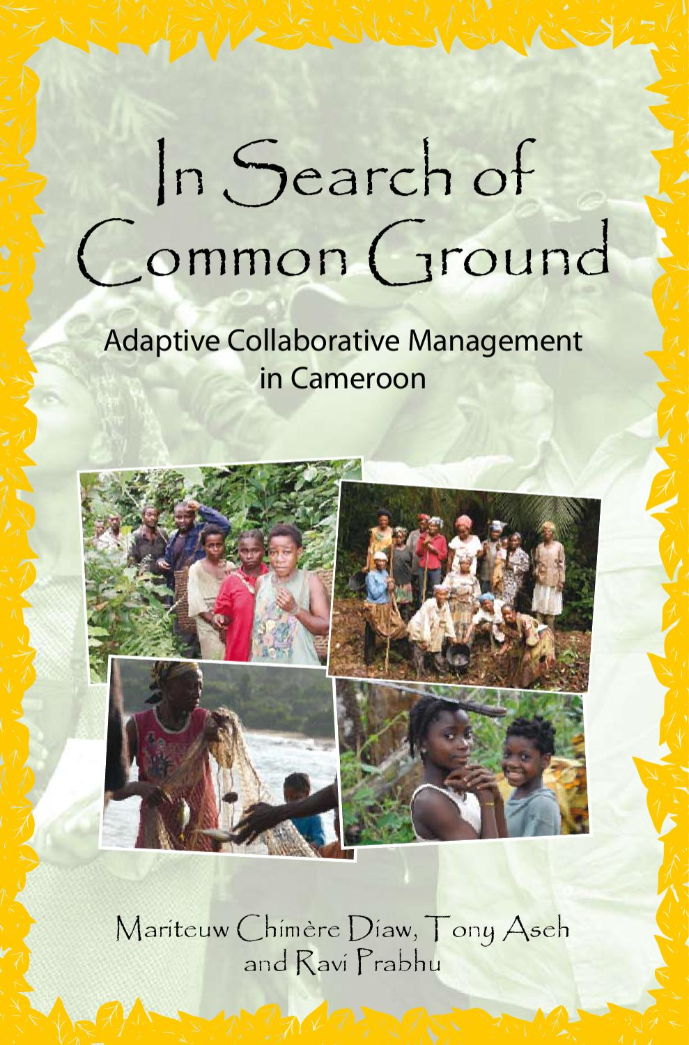 In Search Of Common Ground Adaptive Collaborative Management Integrated Testing And Measuring Unit Constant Isc2000 Cameroon By Cifor Issuu