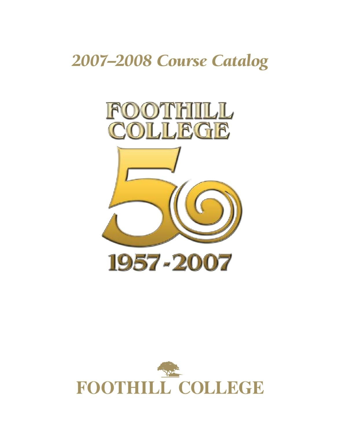 foothill college 2007 2008 course catalog by foothill college issuu