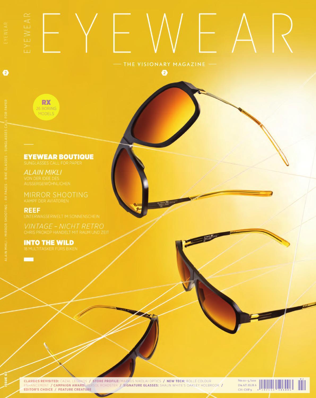 Eyewear Issue 02 by Monday Publishing GmbH - issuu