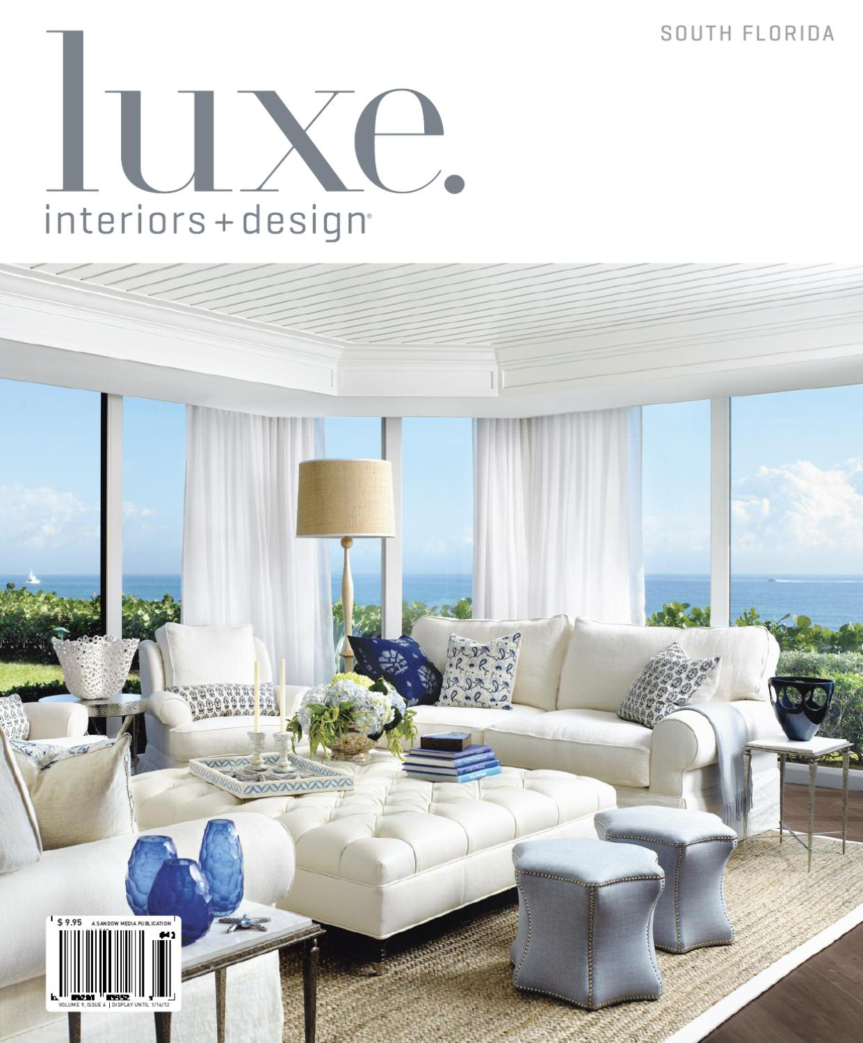 Luxe interiors design florida 12 by sandow media issuu