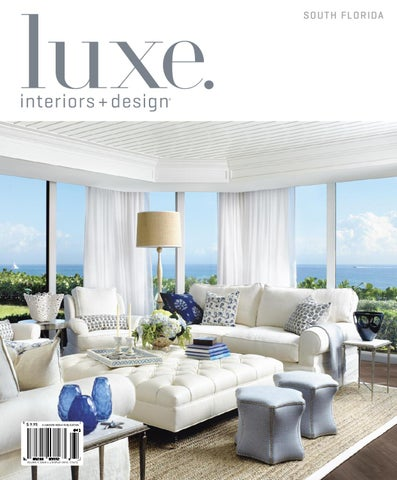 aa550a36484c LUXE Interiors + Design Florida 12 by sandow media - issuu