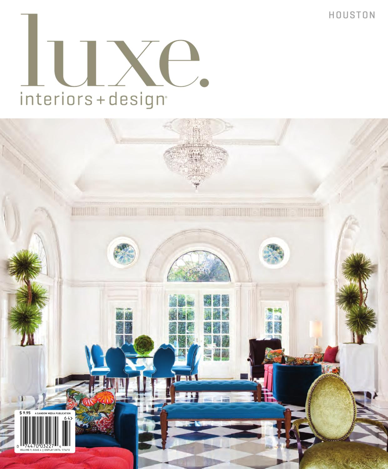 LUXE Interiors Design Houston 20 by sandow media issuu