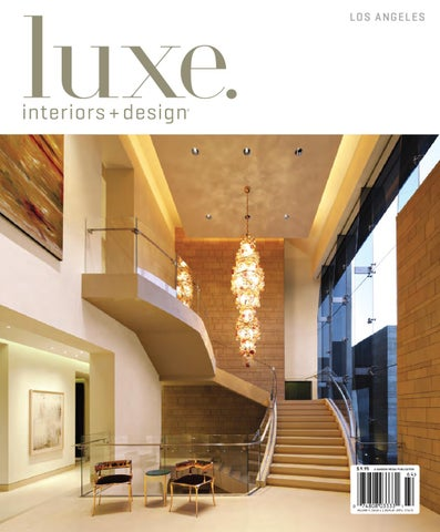 d94c261274 LUXE Interiors + Design Los Angeles 17 by sandow media - issuu