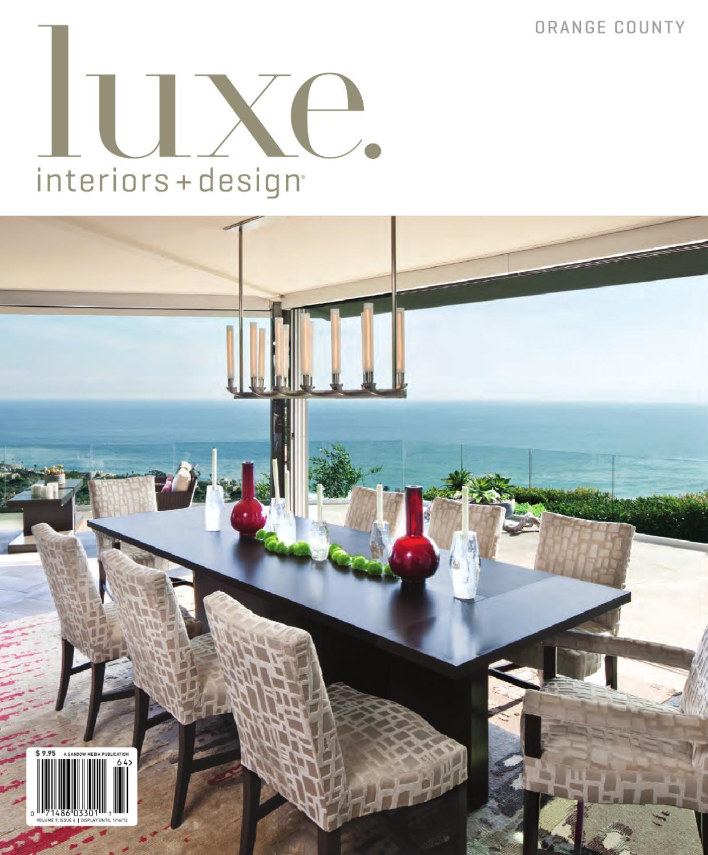 LUXE Interiors + Design Orange County 17 by sandow media - issuu