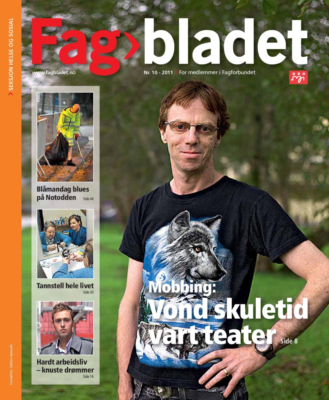 62bd1528 Fagbladet 2011 10 - HEL by Fagbladet - issuu