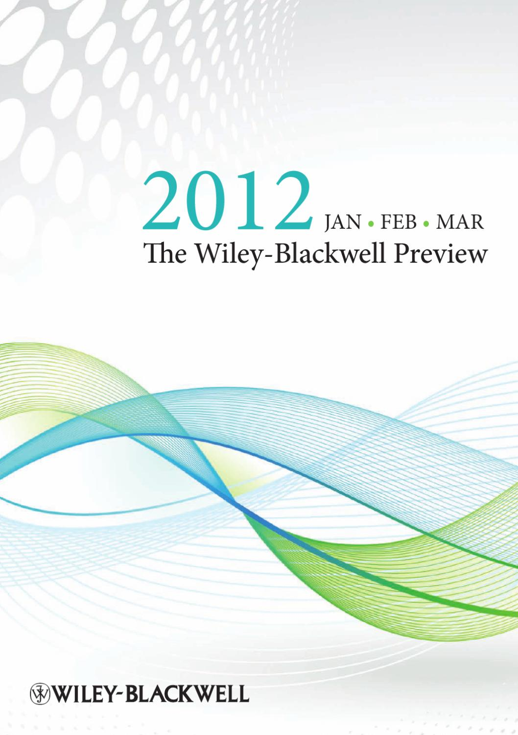 The Wiley-Blackwell Preview January – March 2012 by Wiley-VCH Verlag - issuu