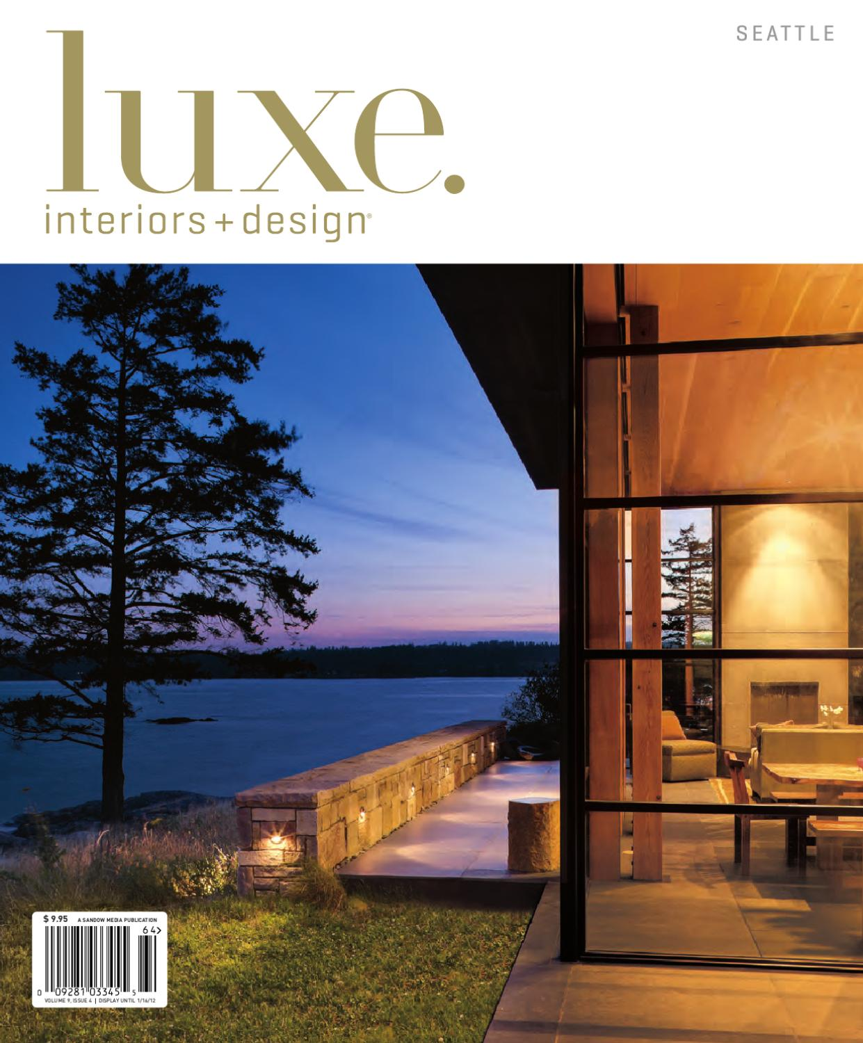 Luxe Interiors Design Seattle By Sandow Media Issuu