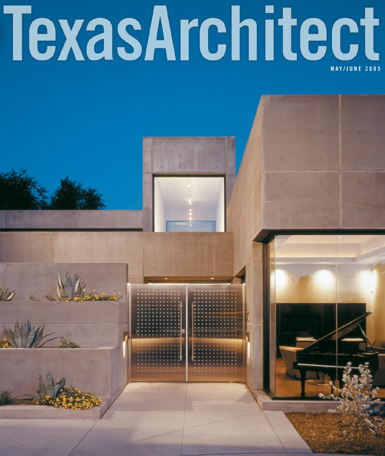 Texas Architect May/June 2005 By Texas Society Of Architects   Issuu