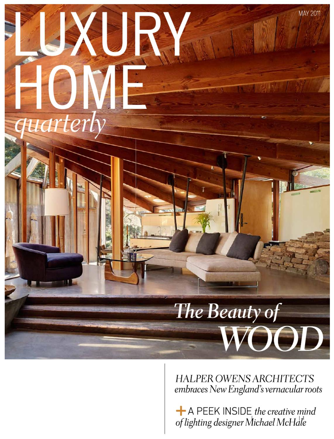 home lighting designer.  Luxury Home Quarterly Issue 7 by Molly Soat issuu