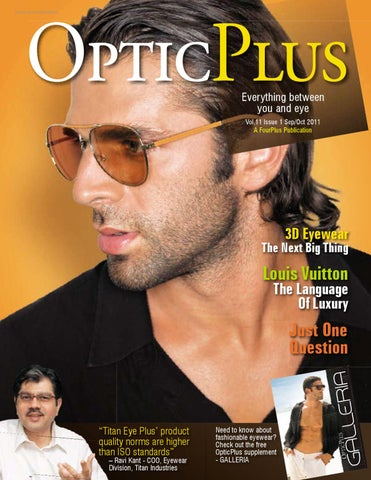 e2bc3392e60 OpticPlus    Sep - Oct 2011 by Alim Bolar - issuu