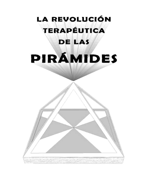 Revolucion Terapeutica de las Piramides by piramide cuantica - issuu