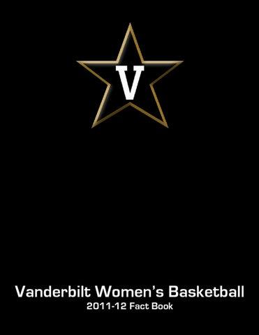 2011-12 Vanderbilt Women s Basketball Fact Book by Vanderbilt ... 055f94237