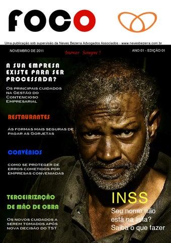 1251872e1a3 FOCO Uma publicação sob supervisão da Neves Bezerra Advogados Associados -  www.nevesbezerra.com.br NOVEMBRO DE 2011