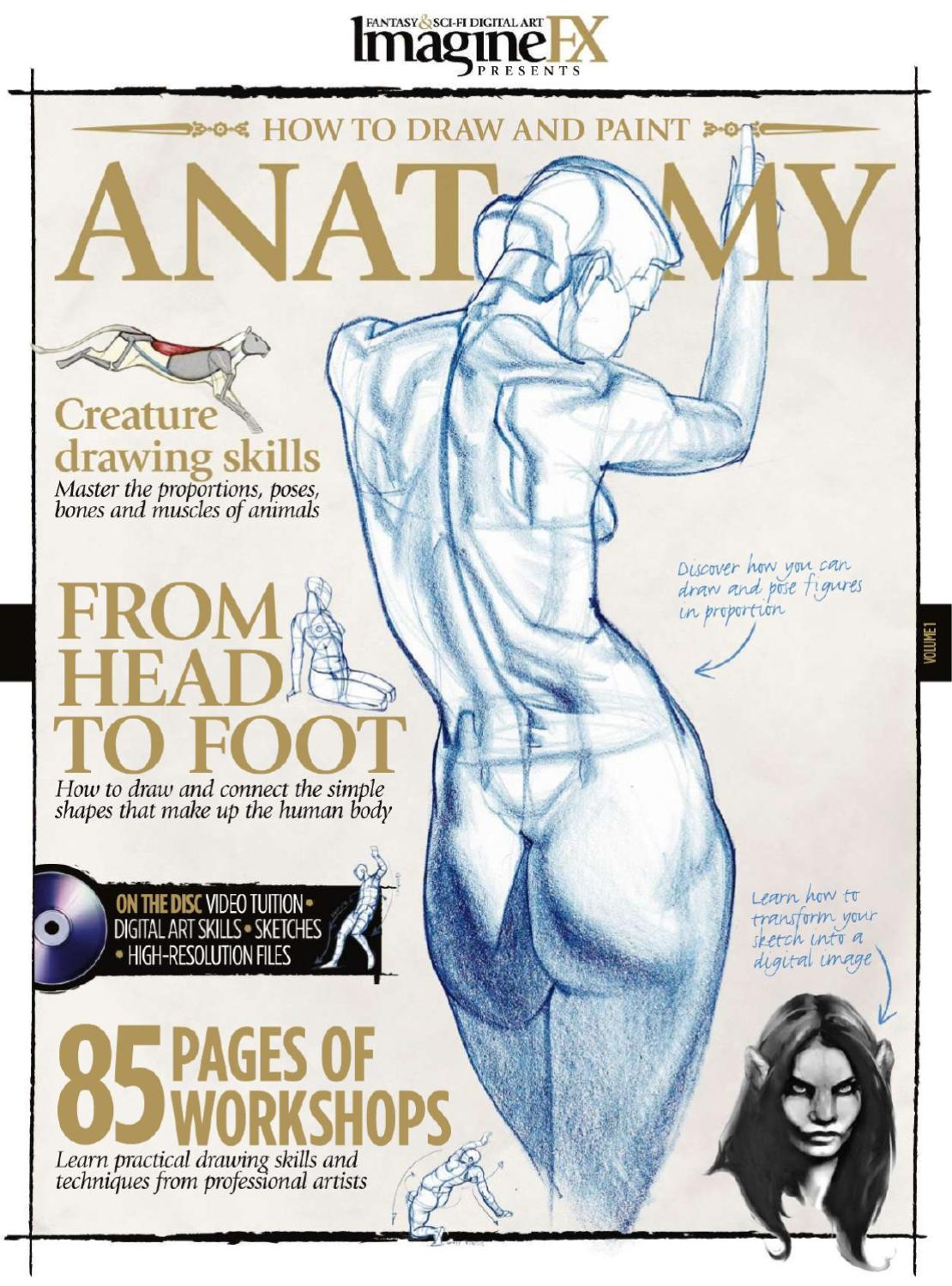 Imaginefx Presents How To Draw And Paint Anatomy By Vinicius