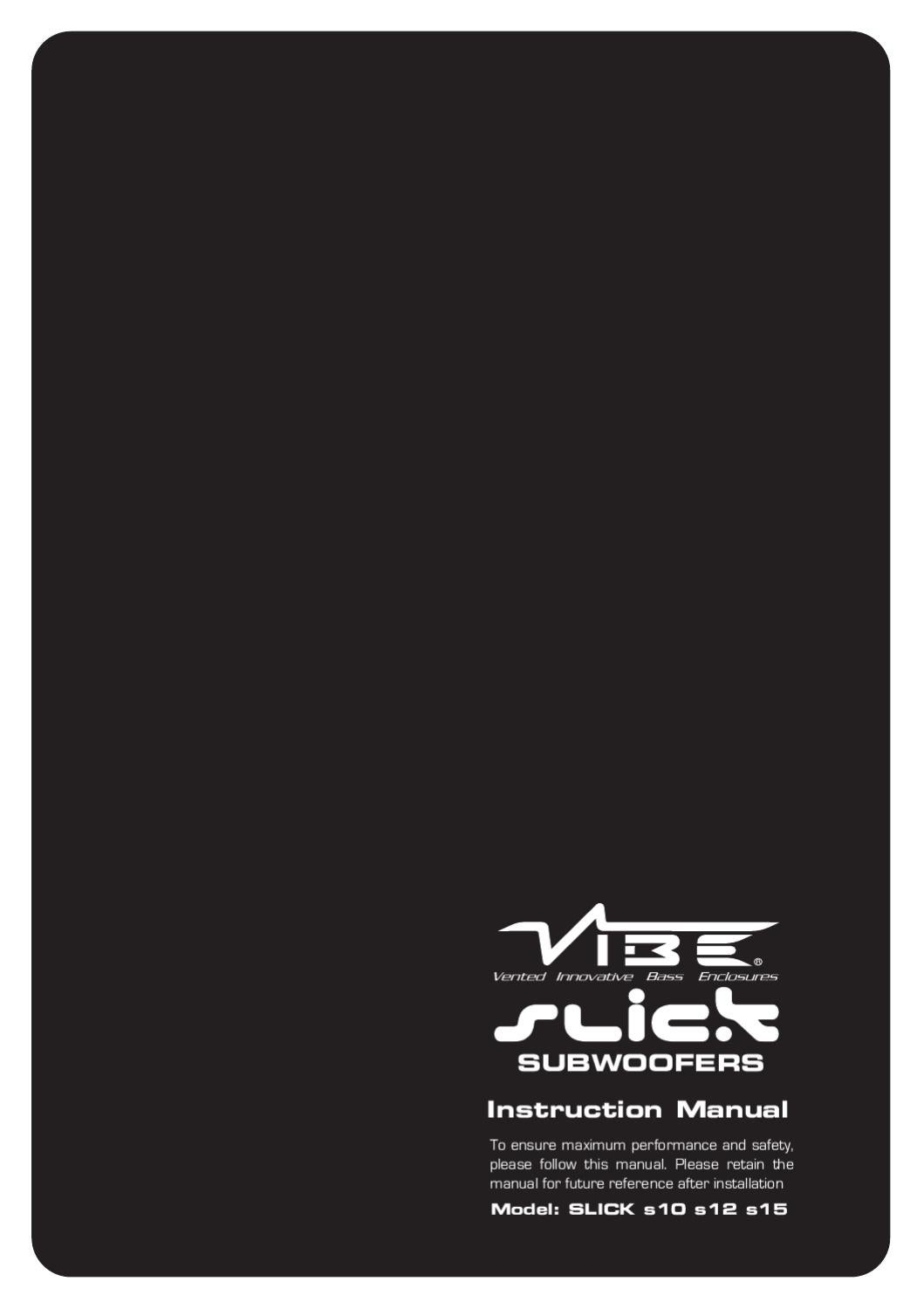 Vibe Slick Subwoofer Instruction Manual By Audio Issuu 1500w Car Amp Rca Power Cable Amplifier Wiring Kits