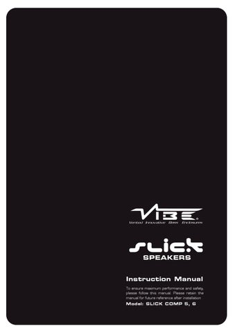 vibe slick component speakers instruction manual by vibe audio issuu rh issuu com Omega Alarm Wiring Diagrams Universal Ignition Switch Wiring Diagram