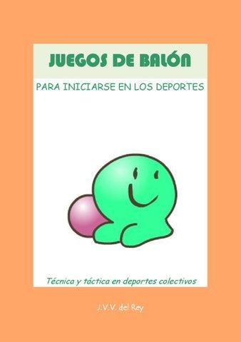 Juegos de balón para iniciarse en los deportes. Técnica y táctica en ... 96aa0586ab525
