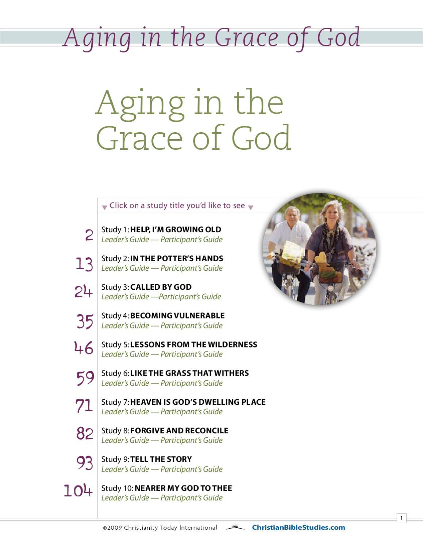 Aging in Grace of God by Bradley Brisson - issuu