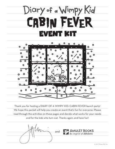 Diary Of A Wimpy Kid Cabin Fever Event Kit By Abrams Issuu