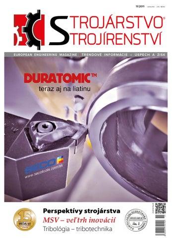 68914713ff14 STROJÁRSTVO STROJÍRENSTVÍ - 11 2011 by Mediast Slovakia - issuu