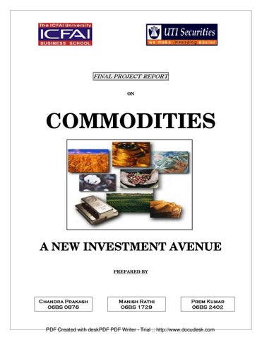 a report on commodities a new investment avenue by